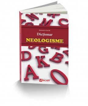 DICTIONAR-NEOLOGISME