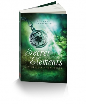 SECRET ELEMENTS- IN MREJELE PAMANTULUI - JOHANNA DANNINGER